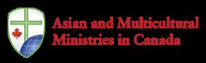 加拿大亞裔及多元文化事工 <br/><br/> Asian & Multicultural Ministries in Canada